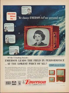 "Description: 1952 EMERSON TV vintage print advertisement ""We choose Emerson""-- We choose Emerson for our personal use! Mitchell Swartz * Nick A. Vintage Tv, Vintage Market, Vintage Ephemera, Vintage Prints, Vintage Soul, Lps, Radios, 1950s Design, Vintage Television"