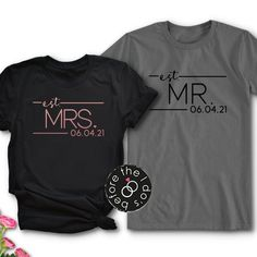 {with Est. Date} Relaxed Fit Tee for Him and Her /// Mr and Mrs Shirts, Couples Shirts, Honeymoon Shirts Couple Tee Shirts, Matching Couple Shirts, Dad To Be Shirts, Family Shirts, Shirts With Sayings, Honeymoon Attire, Mrs Shirt, Wedding Shirts, Vacation Shirts