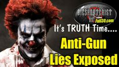 Anti Gun Lies - Busted!