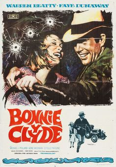 Spanish poster for BONNIE AND CLYDE (Arthur Penn, USA, 1967)