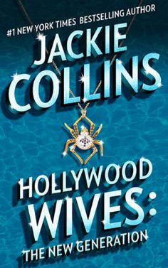 "Read ""Hollywood Wives - The New Generation"" by Jackie Collins available from Rakuten Kobo. Newly repackaged—classic novels from New York Times bestselling author Jackie Collins! Jackie Collins, Best Books To Read, Good Books, My Books, Temperance Brennan, New York Times, Bestselling Author, The Dreamers, Novels"