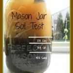 Do a Mason Jar Soil Test
