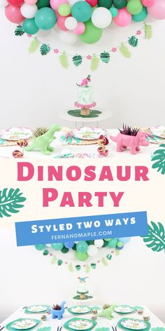 How to style a dinosaur party in two ways - with a blue color scheme and a pink color scheme, and with two different options for fun place settings!  Perfect for kids birthday parties and for all ages and genders. Get all of the details now at fernandmaple.com!