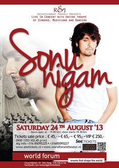 Sonu Nigam LIVE in Concert - Den Haag, 24th August 2013 at Word Forum Theatre