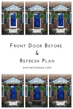 Front Door Before and Refresh Plans