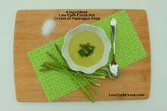 Low Carb Crock Pot Cream of Asparagus Soup. 4 ingredients! 5 min. to prep! @lowcarbcrock.com