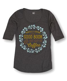 Look what I found on #zulily! Heather Charcoal 'Good Book' Three-Quarter Sleeve Tee #zulilyfinds