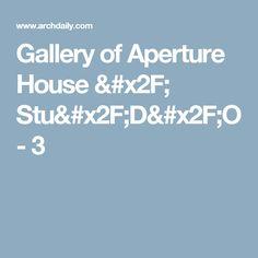 Gallery of Aperture House / Stu/D/O - 3
