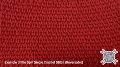 How to: Split Single Crochet Stitch  Good for durrable fabric - dishcloths