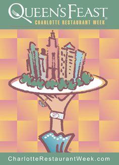 Charlotte Restaurant Week  Enjoy a foodie fantasy during  Queen's Feast:  Charlotte Restaurant Week®,  July 20-29, 2012!
