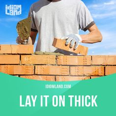 """""""Lay it on thick"""" means """"to exaggerate or overstate"""".  Example: Sally was laying it on thick when she said that Tom was the best singer she had ever heard.  #idiom #idioms #slang #saying #sayings #phrase #phrases #expression #expressions #english #englishlanguage #learnenglish #studyenglish #language #vocabulary #efl #esl #tesl #tefl #toefl #ielts #toeic"""