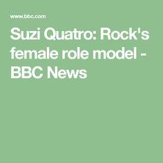 Suzi Quatro: Rock's female role model - BBC News
