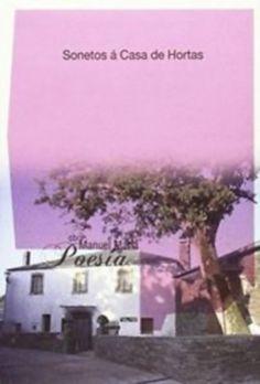 Título Sonetos á Casa de Hortas Manuel María Autor Manuel María (1929-2004) Publicación [A Coruña] Fundación Manuel María de Estudos Galegos 2014 SIGNATURA: L7At-MARIA-son http://kmelot.biblioteca.udc.es/record=b1533882~S1*gag