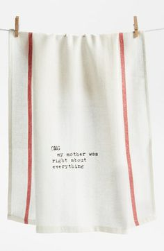 Second Nature By Hand 'My Mother was Right' Towel (2 for $16) available at #Nordstrom