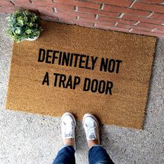 the definitely not a trap door doormat by theCHEEKYdoormat - custom doormat - custom welcome mat - cute doormat - cute welcome mat - home decor - front porch - apartment decor - apartment - design - new home - housewarming gift - dorm room