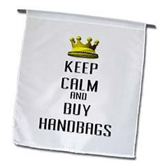 Blonde Designs Gold Crown For Keep Calm Various Things : Gold Crown Keep Calm And Buy Handbags : Flags : 12 x 18 inch Garden Flag