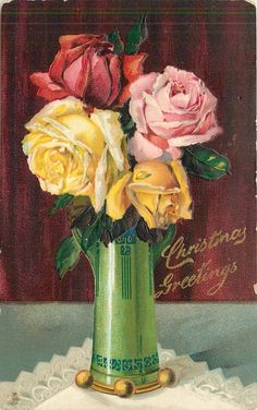 "Roses in tall green vase, ""Christmas Greetings."" 1917."