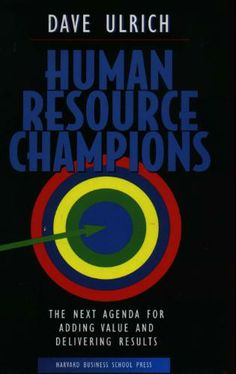 The classic book from Dave Ulrich that the LDHR framework we used is based from