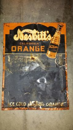 1938 Nesbitt's menu sign that had been used as roofing on a barn