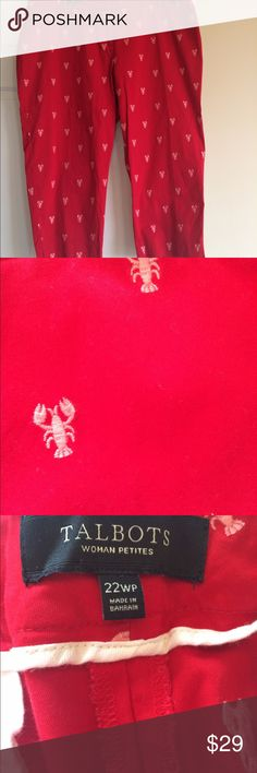 """Talbots Embroidered Lobster Print Pants 22WP EUC Front zipper with 2 rear pockets. Inseam 23"""". 98% Cotton / 2% Spandex. Signature style. Talbots Pants"""
