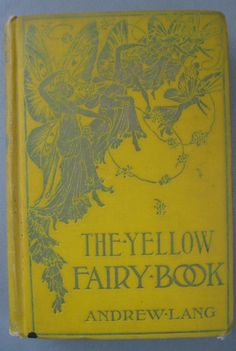 """The yellow fairy book"", Andrew Lang"