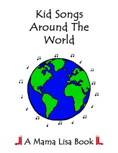 French Children's Songs - France - Mama Lisa's World: Children's Songs, Nursery Rhymes and Traditional Music from Around the World Preschool Songs, Kids Songs, Around The World Theme, Around The Worlds, French Kids, World Thinking Day, Lisa, American Children, Learning Italian