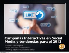 campañas interactivas en social media by @mquniverse @AtomicaSocial via Slideshare