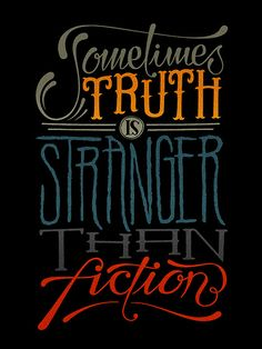 - Sometimes truth is stranger than fiction by Simon Ålander.