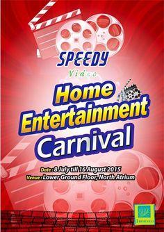 8 Jul-16 Aug 2015: Speedy Video Home Entertainment Carnival