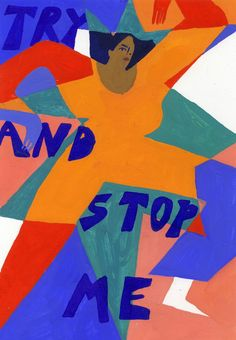 TRY AND STOP ME Protest Posters, Protest Art, Feminist Art, Art Plastique, Illustrations Posters, Collage Art, Art Inspo, Illustration Art, Sketches