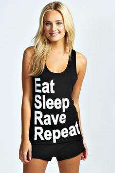 Eat Sleep Rave Repeat. $20 #festival #EDM Get 7% cash back http://www.stackdealz.com/deals/Boohoo-com-Coupon-Codes-and-Discounts--/