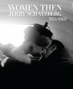 Women Then: Photographs 1954-1969 by Julia Morton. Save 9 Off!. $54.75. Publisher: Rizzoli (October 12, 2010). 208 pages. Author: Jerry Schatzberg