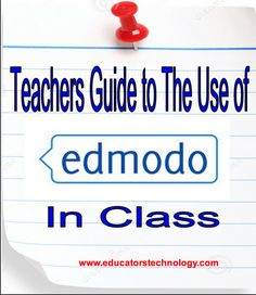 All The Resources Teachers Need to Start Using Edmodo in Class #tlchat #tlelem #edchat #edtech #nced
