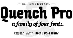 Quench (Typefamily) by HVD Fonts, via Behance