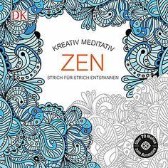 Kreativ meditativ Zen Buch jetzt bei Weltbild.de online bestellen