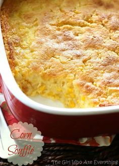 Menu Plan Corn Soufflé - one of my favorite recipes at Thanksgiving and always one of the first dishes to go. the-girl-who-ate-Corn Soufflé - one of my favorite recipes at Thanksgiving and always one of the first dishes to go. the-girl-who-ate- Corn Pudding Recipes, Souffle Recipes, Corn Recipes, Side Dish Recipes, Pumpkin Recipes, Corn Dishes, Vegetable Dishes, Side Dishes, Thanksgiving Recipes