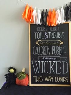 Halloween chalkboard art. Double double toil and trouble fire burn and cauldron bubble, something wicked this way comes!