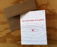 I wish I was someone's center! You Are the Center of My Galaxy Greeting Card 4.25 by HushandGael, $5.00