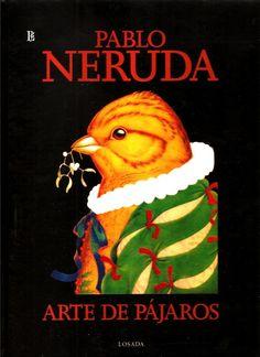 Pablo Neruda - Arte de pájaros