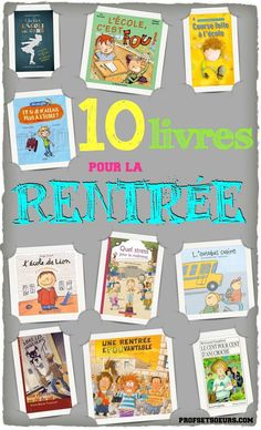 Livres pour la Rentrée - Profs & Soeurs Back To School Art, 1st Day Of School, Beginning Of The School Year, French Teaching Resources, Teaching French, French Classroom, Primary Classroom, Primary School, French Education