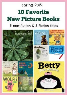 10 new picture books to enjoy with kids of all ages!