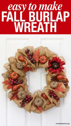 DIY fall burlap wreath tutorial. Super easy to make and affordable. Plus love…