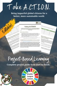 This is a ready-to-use student project guide to help them through the A.C.T.I.O.N. Method (project-based learning method) and make an impact in the world through the lens of the UN Global Goals. With this resource, the World's Largest Lesson by the UN is broken down step by step to help students organize their thoughts and take action, while also allowing this activity to be smooth for the teacher. This is also an excellent resource for IB's Service as Action and other community projects!
