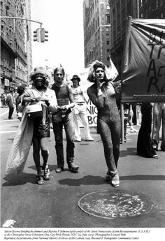 New York City: Marsha P. Johnson and Sylvia Rivera, veterans of the Stonewall Rebellion and founders of STAR (Street Transvestite Action Revolutionaries), march in the 1973 Pride Parade.