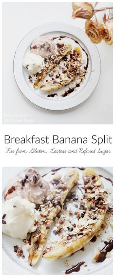100 Kitchen Stories: Breakfast Banan Split - Free from gluten, lactose and refind sugar. Can be eaten for dessert as well!  @psuonvieri