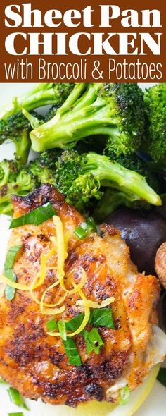 Sheet pan chicken with roasted potatoes and broccoli! Everything cooks together on one baking sheet - so EASY. Use chicken thighs for tender, juicy results every time.