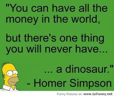 the simpsons quotes The Simpsons, Simpsons Funny, Simpsons Quotes, Homer Quotes, Homer Simpson Quotes, Funny Quotes, Quotes Pics, Top Quotes, Yearbook Quotes