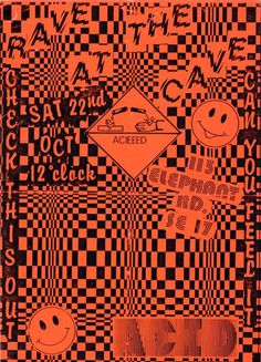poster Rave At The Cave flyer, c. late One of the early Acid House nights in South London.It was soon closed by the police as part of Operatio. Acid House, 80s Posters, Band Posters, Music Posters, Acid Art, Design Graphique, Graphic Design Posters, Grafik Design, House Music