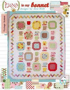 Vintage Dishes Quilt Pattern from Bee In My Bonnet by Pipersgirls, $14.95