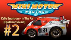 """Kalle Engstrom - In The Air """"Epidemic Sound"""" Mini Motors Racing #2 1080p..."""